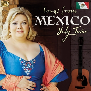 TOVAR,YULY - SONGS FROM MEXICO