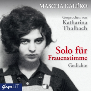 THALBACH,KATHARINA - SOLO FÜR FRAUENSTIMME. GEDICHTE