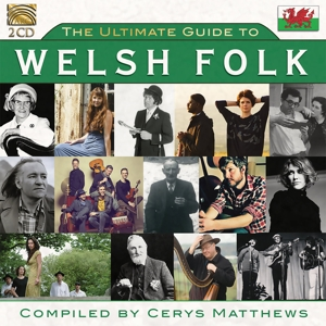 VARIOUS - THE ULTIMATE GUIDE TO WELSH FOLK