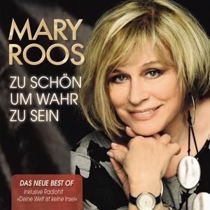ROOS,MARY - ZU SCHÖN UM WAHR ZU SEIN