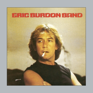 ERIC BURDON BAND - COMEBACK (REMASTERED AND SOUND IMPROVED)