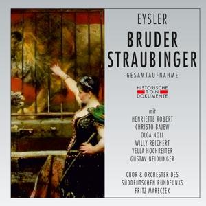 CHOR UND ORCHESTER DES SÜDDEUT - BRUDER STRAUBINGER