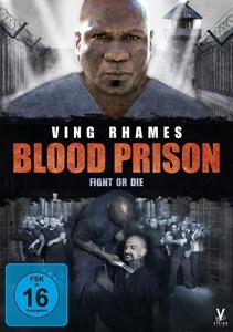 RHAMES,VING/LE SARDO,ROBERT - BLOOD PRISON - FIGHT OR DIE