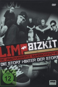 LIMP BIZKIT - LIMP BIZKIT - DIE STORY HINTER DER STORY