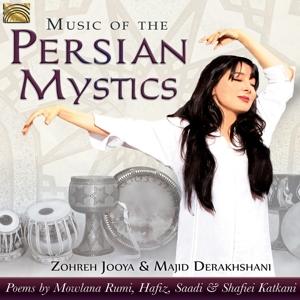JOOYA,ZOHREH & DEREKHSHANI,MAJ - MUSIC OF THE PERSIAN MYSTICS