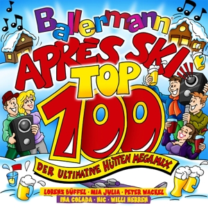 VARIOUS - BALLERMANN APRES SKI TOP 100-DER ULTIMATIVE HÜTTEN