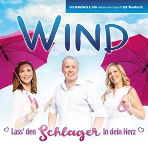 WIND - LASS DEN SCHLAGER IN DEIN HERZ