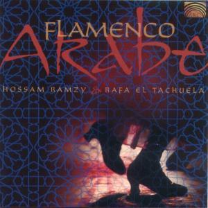 RAMZY,H./EL TACHUELA,R. - FLAMENCO ARABE