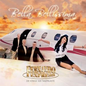 FERNANDO EXPRESS - BELLA BELLISSIMA