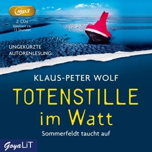 WOLF,KLAUS-PETER - TOTENSTILLE IM WATT (UNGEKÜRZTE AUTORENLESUNG) MP3