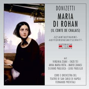 CORO E ORCHESTRA DEL TEATRO DI - MARIA DI ROHAN (IL CONTE DE CHALAIS)