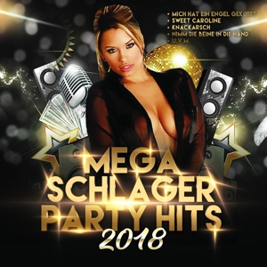 VARIOUS - MEGA SCHLAGER PARTY HITS 2018