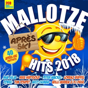 VARIOUS - MALLOTZE HITS - APRES SKI 2018