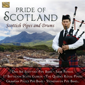 VARIOUS - PRIDE OF SCOTLAND - SCOTTISH PIPES & DRUMS