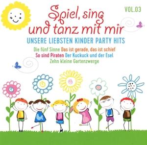 VARIOUS - SPIEL, SING UND TANZ MIT MIR VOL.3-UNSERE LIEBSTEN