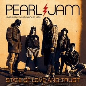PEARL JAM - STATE OF LOVE AND TRUST - IMPORT
