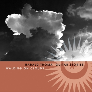 THOMA,HARALD - WALKING ON CLOUDS