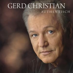 CHRISTIAN,GERD - AUTHENTISCH