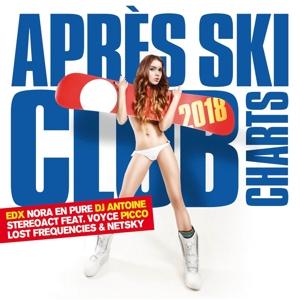 VARIOUS - APRES SKI CLUB CHARTS 2018