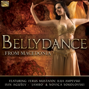 VARIOUS - BELLYDANCE FROM MACEDONIA