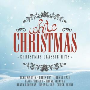 VARIOUS - WHITE CHRISTMAS (THE CHRISTMAS CLASSICS HITS)