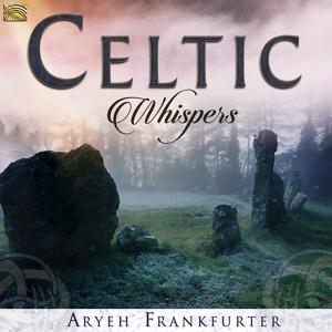 FRANKFURTER,ARYEH - CELTIC WHISPERS