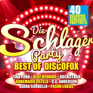VARIOUS - DIE SCHLAGERPARTY - BEST OF DISCOFOX