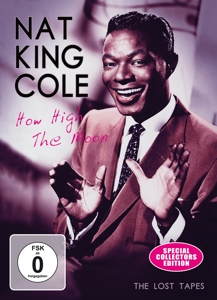 NAT KING COLE - HOW HIGH THE MOON - THE LOST TAPES
