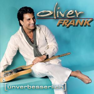 FRANK,OLIVER - UNVERBESSERLICH