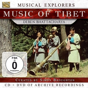 BHATTACHARYA,DEBEN - MUSICAL EXPLORERS - MUSIC OF TIBET (CD+DVD)