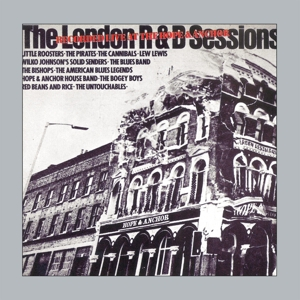 VARIOUS - THE LONDON R & B SESSIONS LIVE (REMASTERED & SOUND