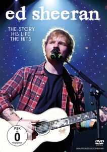 SHEERAN,ED - ED SHEERAN - THE STORY, HIS LIFE, THE HITS