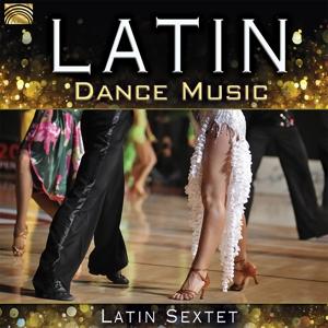 LATIN SEXTET - LATIN DANCE MUSIC