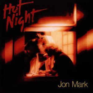 MARK,JON - HOT NIGHT