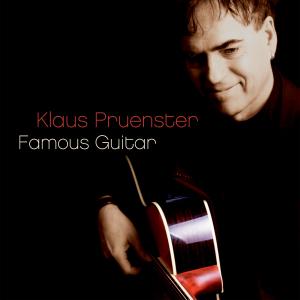 PRUENSTER,KLAUS - FAMOUS GUITAR