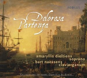 Dolorosa Partenza - Werke von Heinichen, Scarlatti, Caldara u.a.