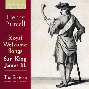 Henry Purcell - Royal Welcome Songs for King James II