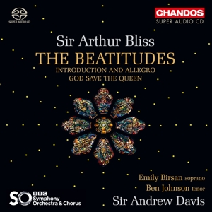 Sir Arthur Bliss - The Beatitudes, God save the Queen u.a.