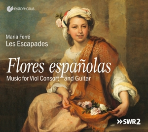 Flores Espanolas - Werke für Viol Consort & Gitarre von Bruna, de Cabezon, Sanz, Ortiz u.a.