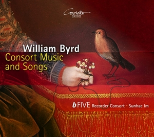 William Byrd - Consort Music and Songs