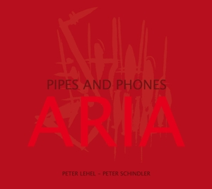 Aria - Pipes and Phones