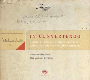 In Convento - Geistliche Musik aus der Dübensammlung (17. Jh.) von Bertali, Albrici, Vierdanck u.a.