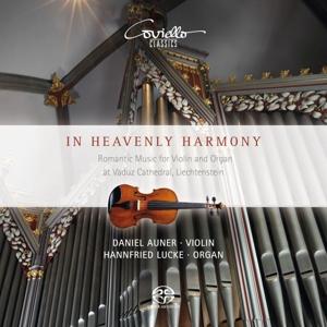 In Heavenly Harmony - Romantische Musik für Violine und Orgel - Werke von Vitali, Liszt, Reger, Rheinberger & von Paradis
