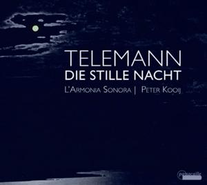 Georg Philipp Telemann - Die Stille Nacht - Solo-Kantaten