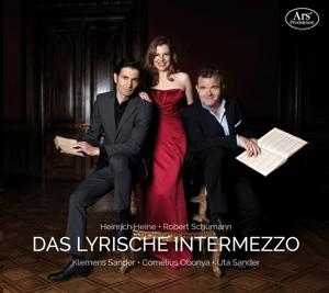 Das Lyrische Intermezzo - Werke von Robert Schumann & Heinrich Heine