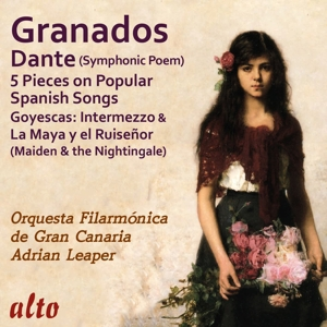Enrique Granados - Dante, Cantos Populares u.a.
