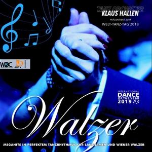 TANZORCHESTER KLAUS HALLEN - WELTTANZTAG 2018 - ALLES WALZER