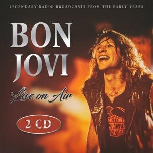 BON JOVI - BON JOVI - LIVE ON AIR