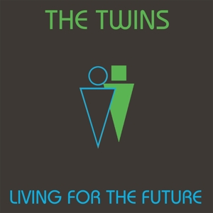 TWINS,THE - LIVING FOR THE FUTURE (LP)
