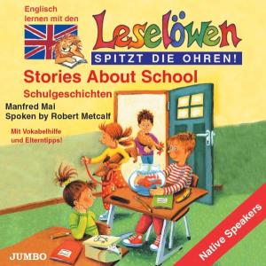 MAI,MANFRED - LESELÖWEN: STORIES ABOUT SCHOOL